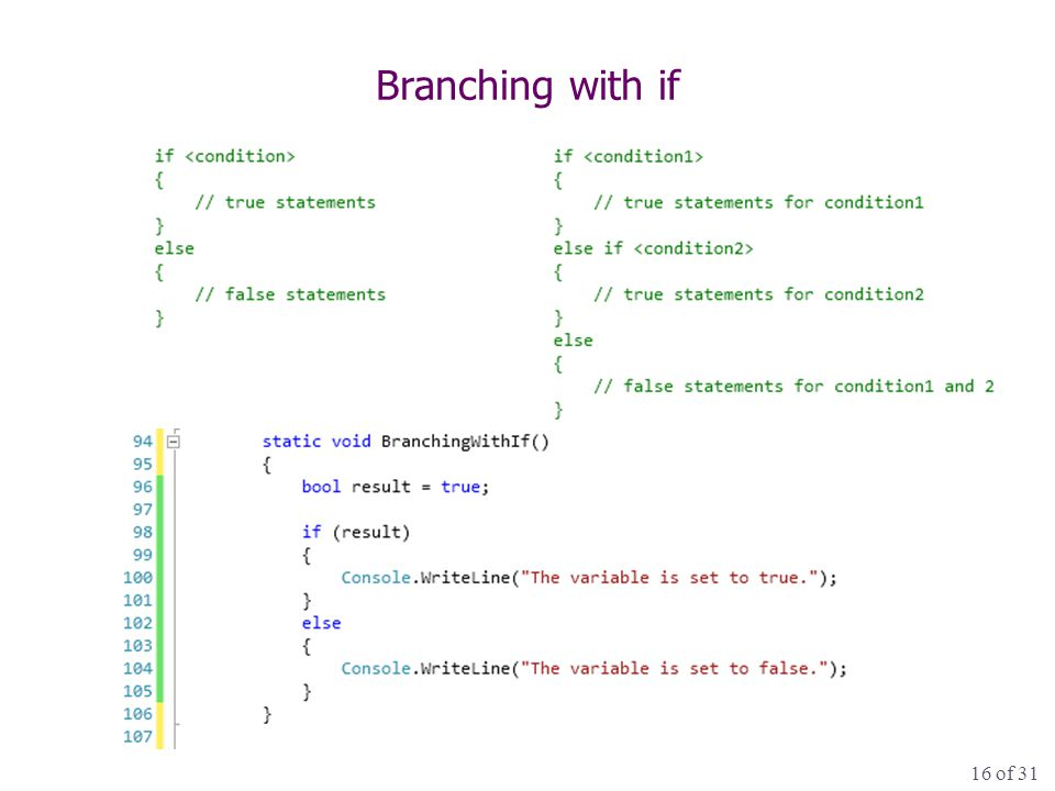 16 of 31 Branching with if