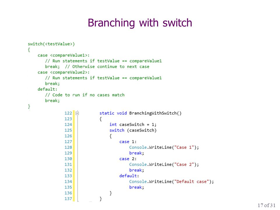 17 of 31 Branching with switch