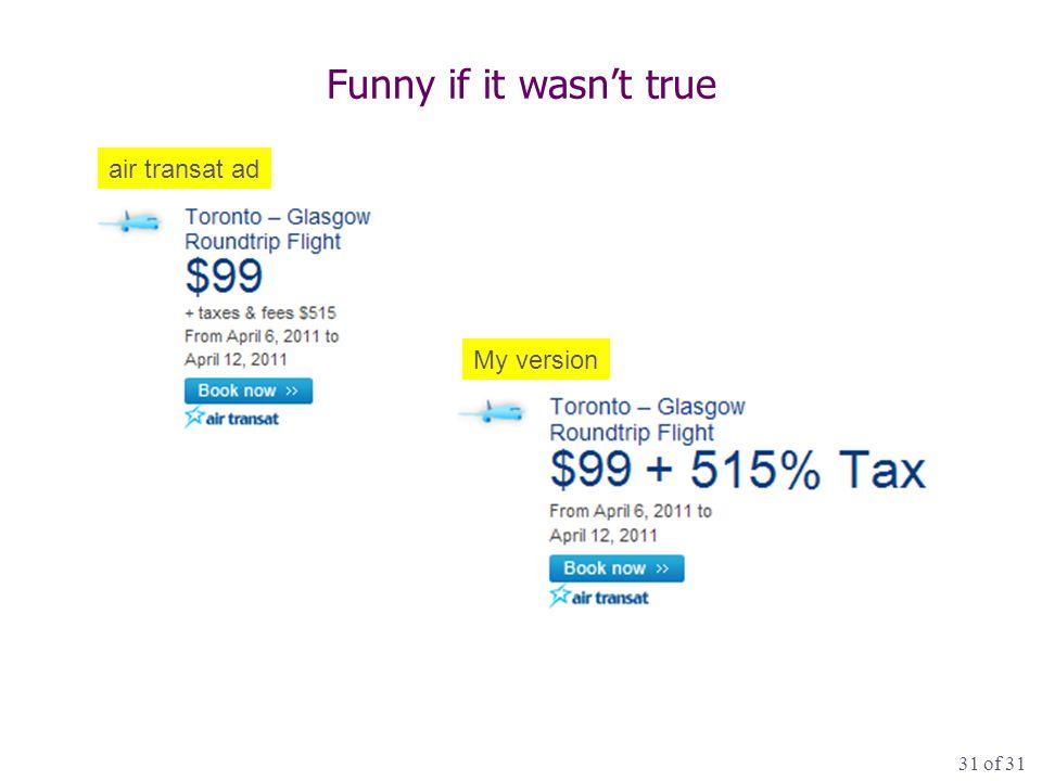 31 of 31 Funny if it wasn't true air transat ad My version