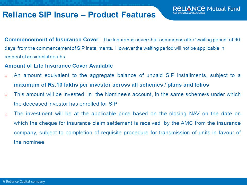 "Commencement of Insurance Cover: The Insurance cover shall commence after ""waiting period"" of 90 days from the commencement of SIP installments. Howev"