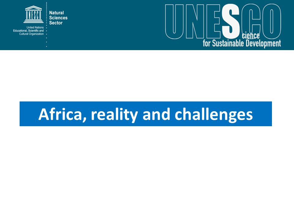 Africa, reality and challenges
