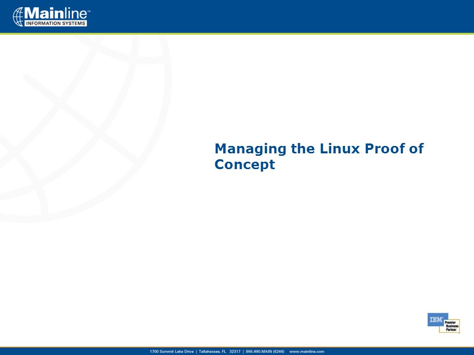 Managing the Linux Proof of Concept