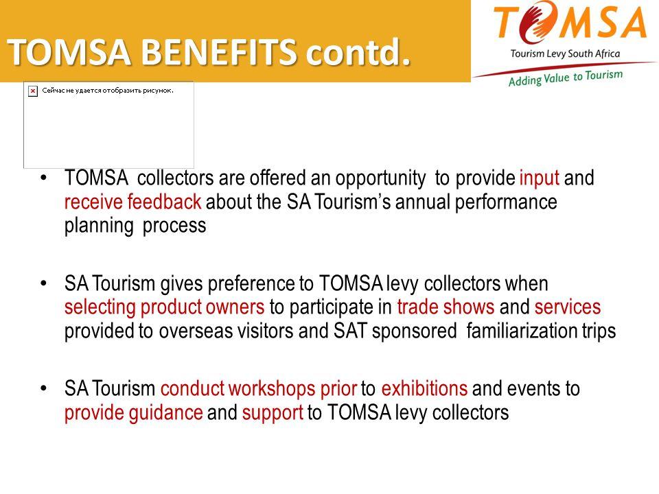 TOMSA BENEFITS contd.