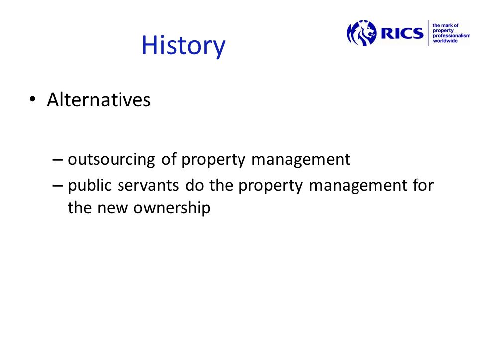 Reorganisation In both cases: part of property owner is to be played Role of asset manager was created