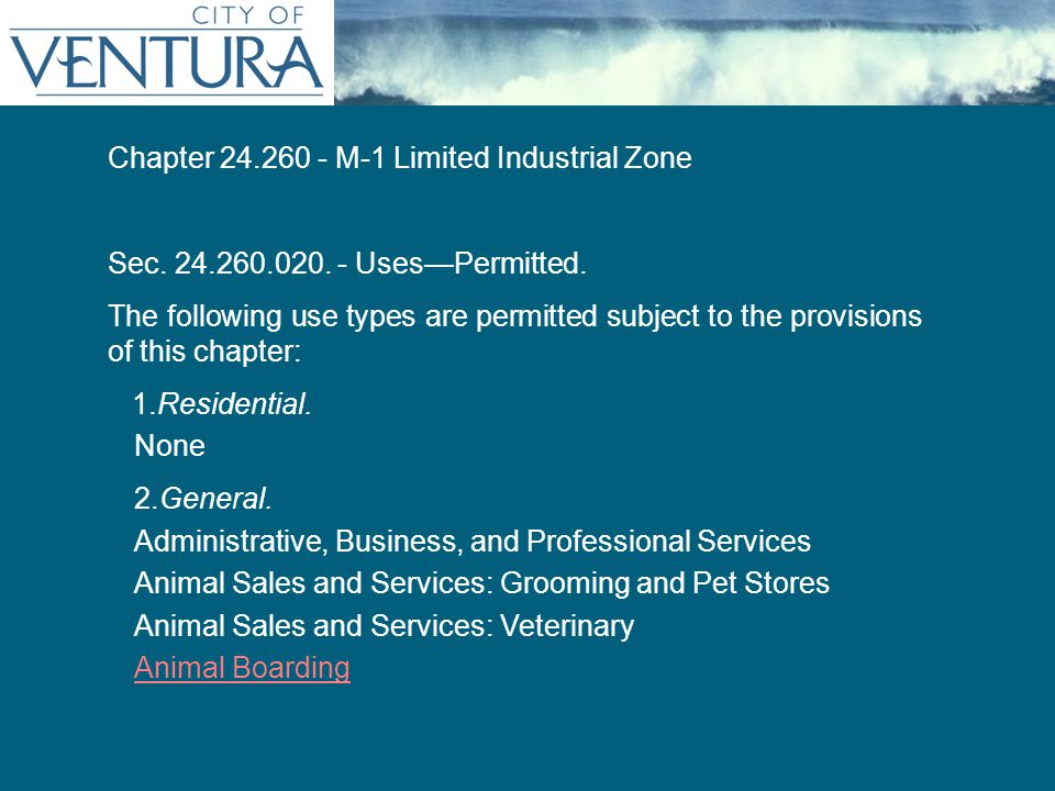 Persistent Title (as needed) Chapter 24.260 - M-1 Limited Industrial Zone Sec.