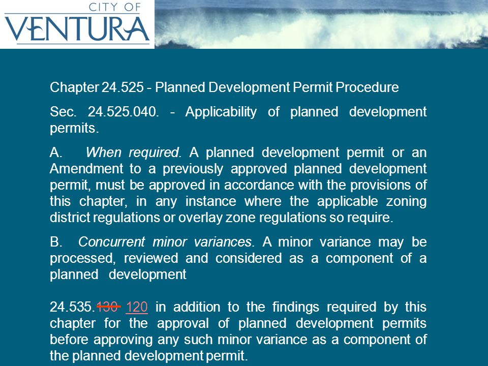 Persistent Title (as needed) Chapter 24.525 - Planned Development Permit Procedure Sec.