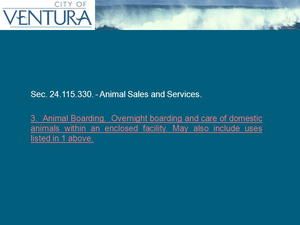 Persistent Title (as needed) Sec. 24.115.330. - Animal Sales and Services.