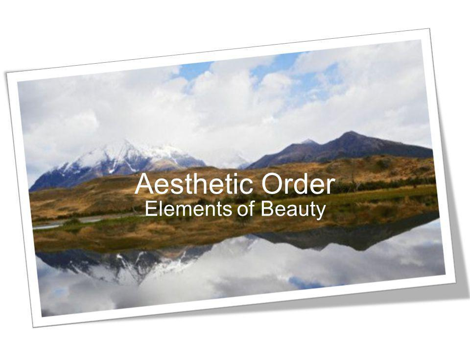 Aesthetic Order Elements of Beauty