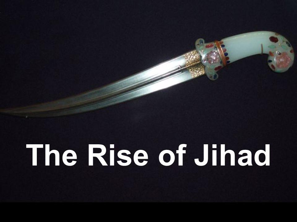 The Rise of Jihad