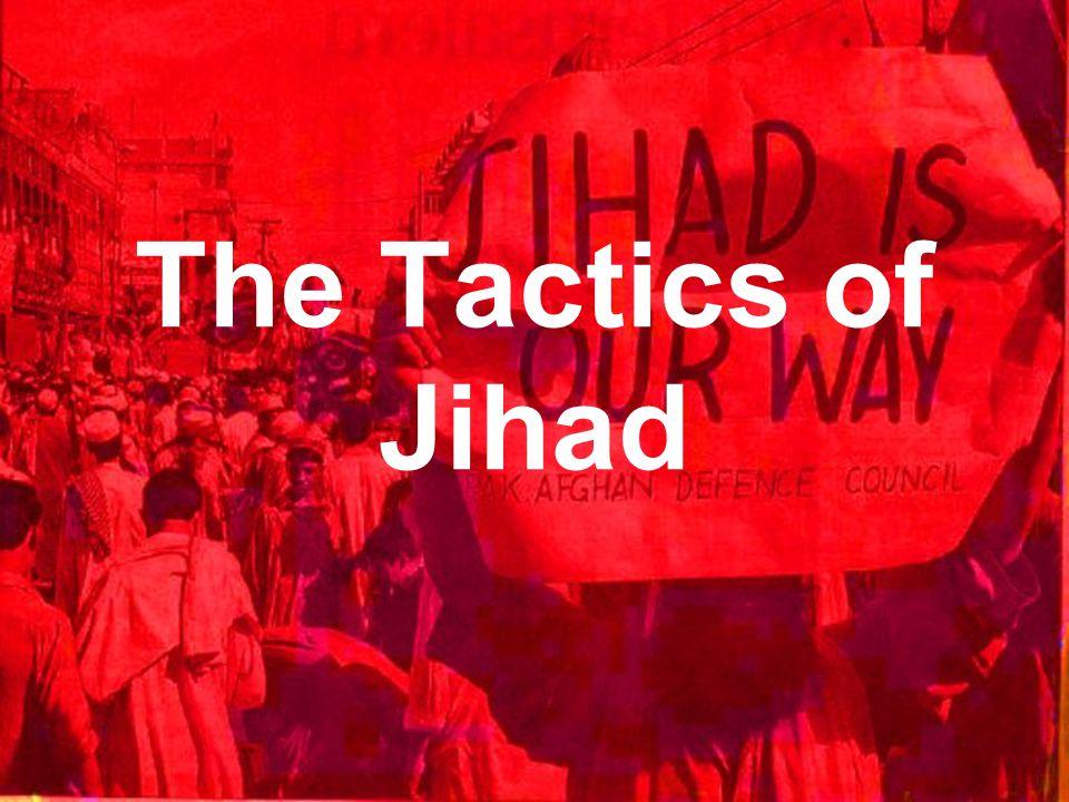 The Tactics of Jihad
