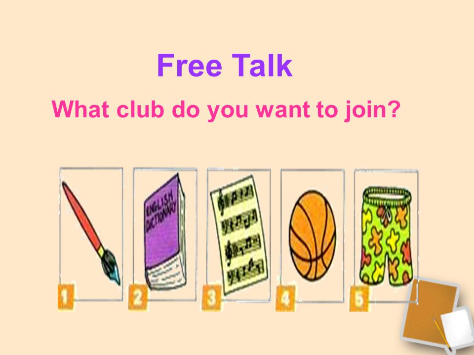 What club do you want to join? Free Talk