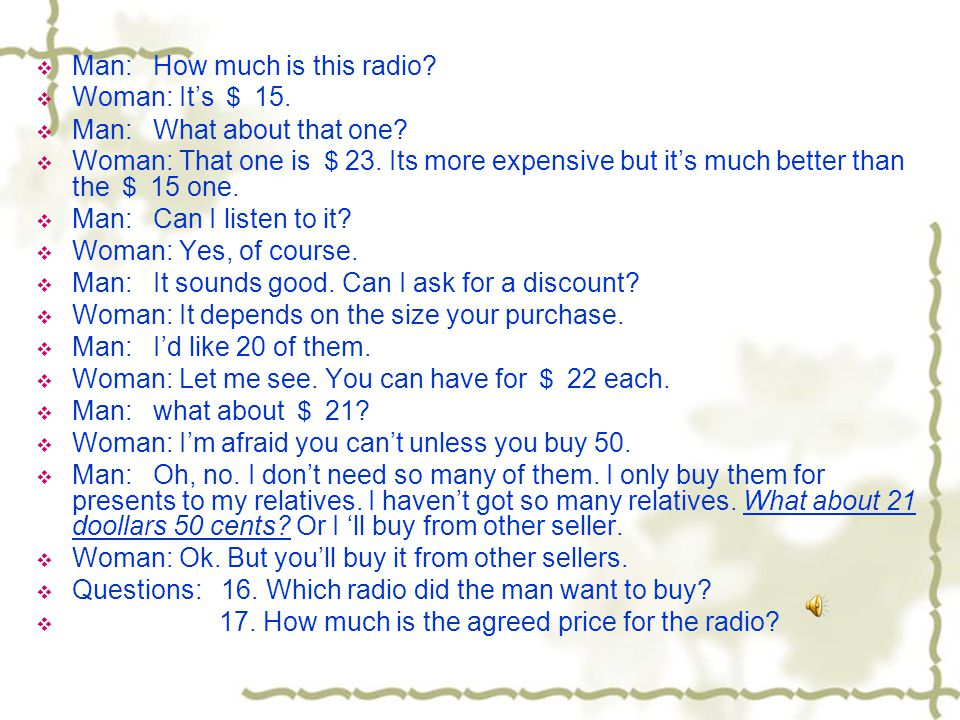  Man: How much is this radio.  Woman: It's $ 15.