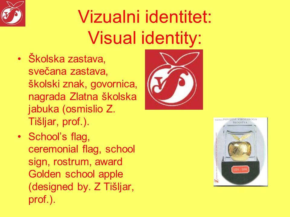 Vizualni identitet: Visual identity: Školska zastava, svečana zastava, školski znak, govornica, nagrada Zlatna školska jabuka (osmislio Z.