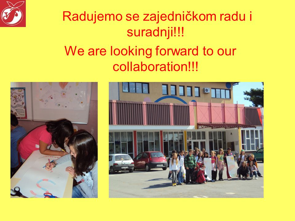 Radujemo se zajedničkom radu i suradnji!!! We are looking forward to our collaboration!!!