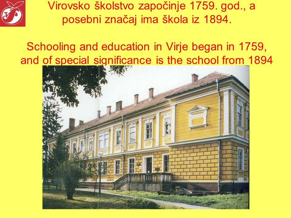 Virovsko školstvo započinje 1759.god., a posebni značaj ima škola iz 1894.