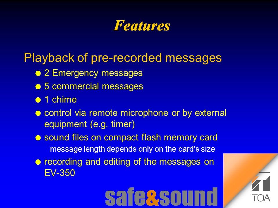 Background Design: Torsten Kranz Design: Torsten Kranz @ TEE  Playback of pre-recorded messages l 2 Emergency messages l 5 commercial messages l 1 chime l control via remote microphone or by external equipment (e.g.