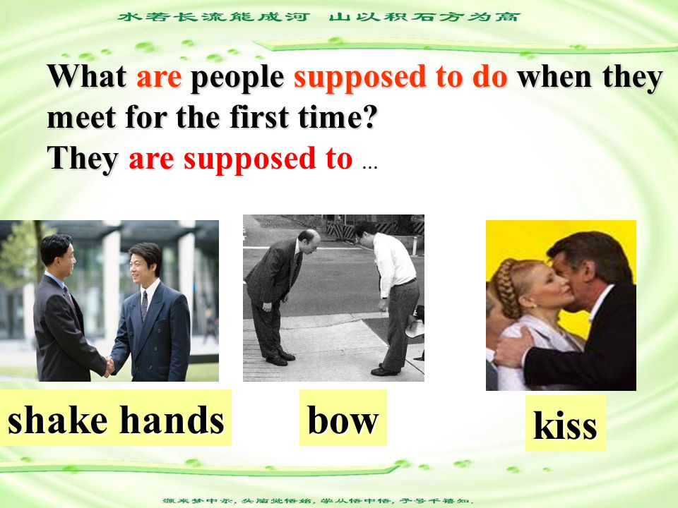 1b Countries Customs 1.__Brazil a.bow b.shake hands c.kiss 2.__the united states 3.__Japan 4.__Mexio 5.__Korea c b a b a Step3 Listening