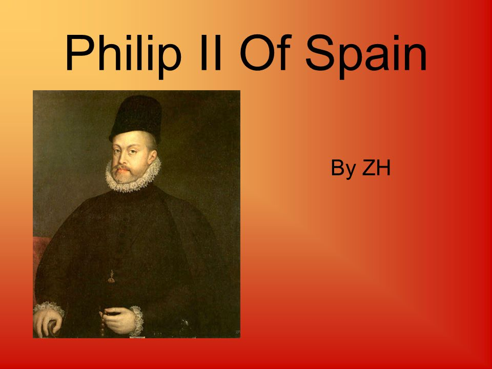 Philip II Of Spain By ZH