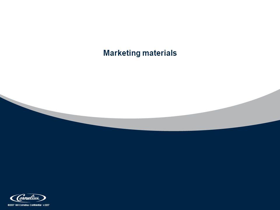 ©2007 IMI Cornelius Confidential v.0207 Marketing materials