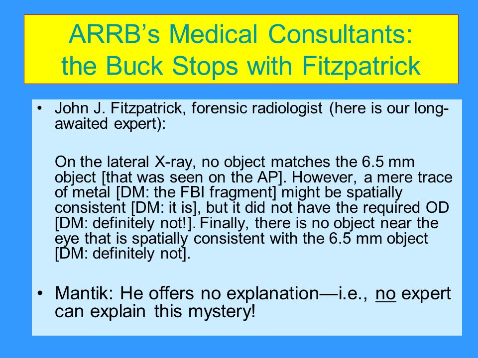 ARRB's Medical Consultants: the Buck Stops with Fitzpatrick John J.