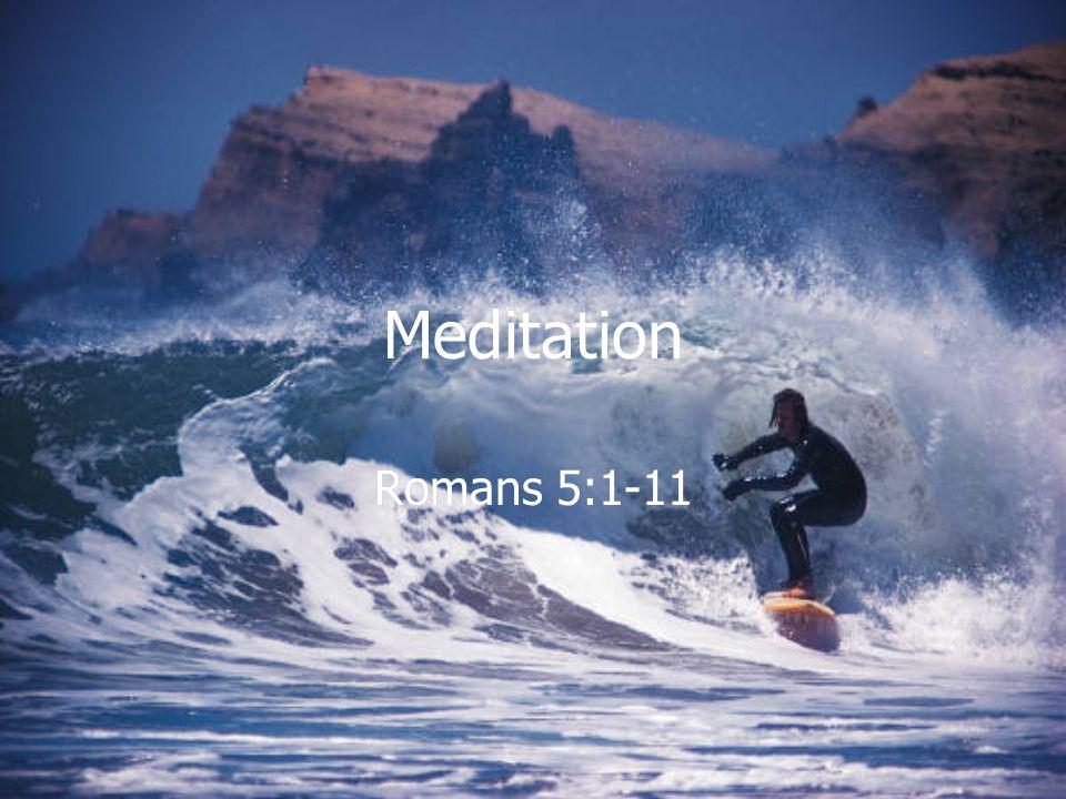 Meditation Romans 5:1-11