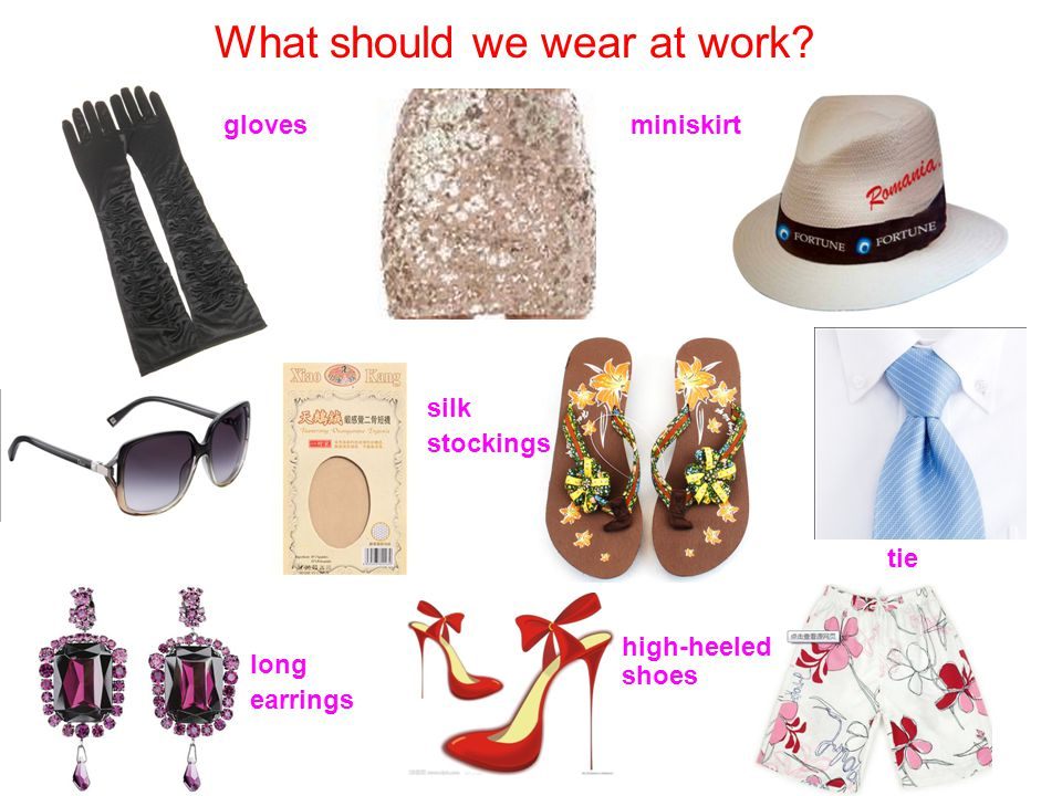 What should we wear at work glovesminiskirt tie long earrings high-heeled shoes silk stockings