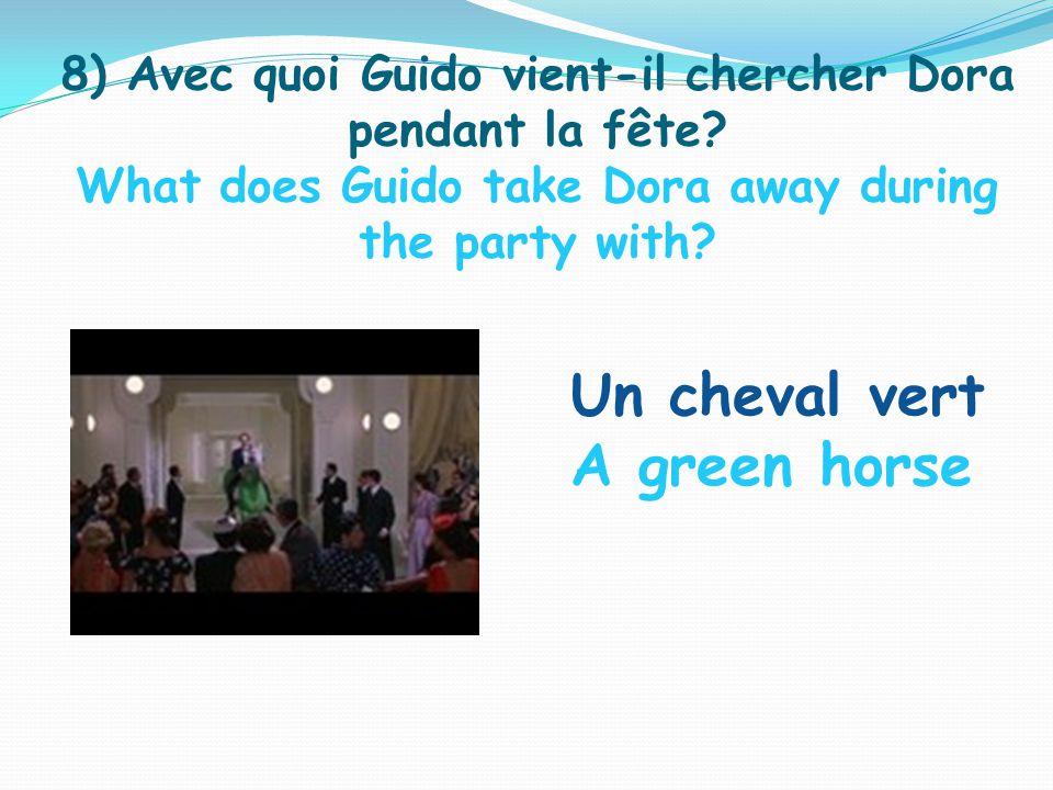 8) Avec quoi Guido vient-il chercher Dora pendant la fête.