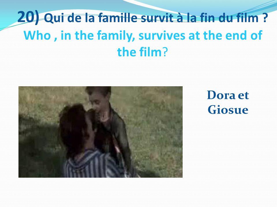 20) Qui de la famille survit à la fin du film .