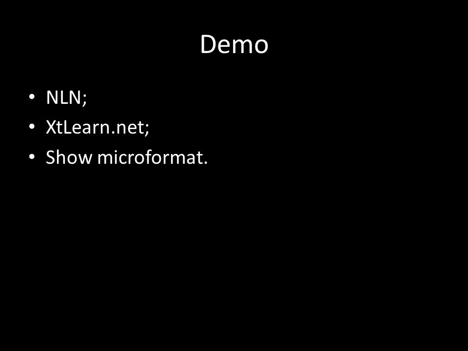 Demo NLN; XtLearn.net; Show microformat.