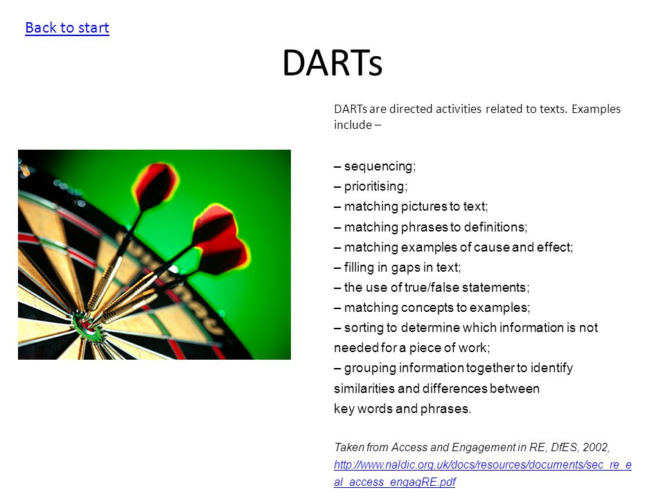 DARTs Back to start DARTs are directed activities related to texts.