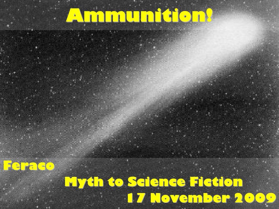 Ammunition!Feraco Myth to Science Fiction 17 November 2009