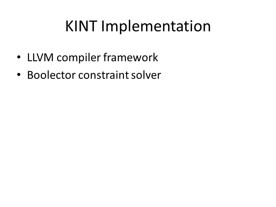 KINT Implementation LLVM compiler framework Boolector constraint solver