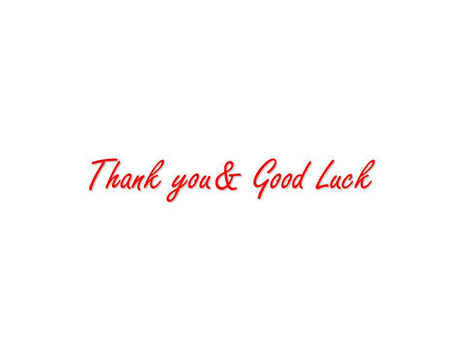 Thank you& Good Luck