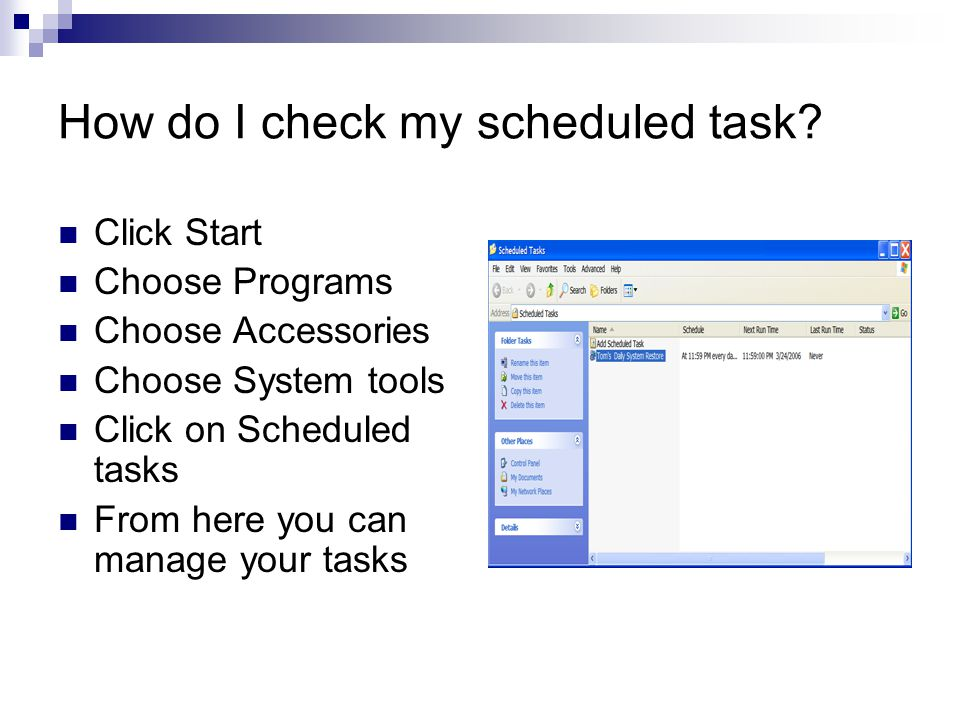 How do I check my scheduled task.