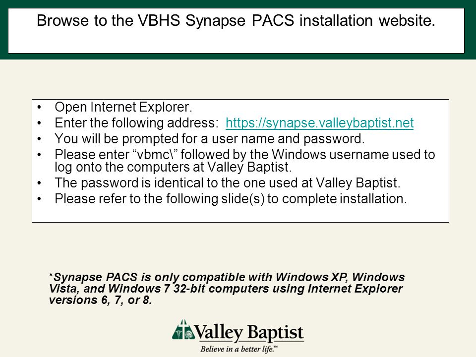 Browse to the VBHS Synapse PACS installation website.