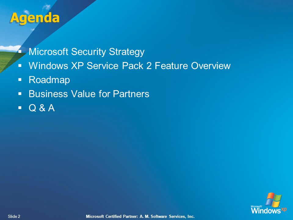 Slide 2Microsoft Certified Partner: A. M. Software Services, Inc.