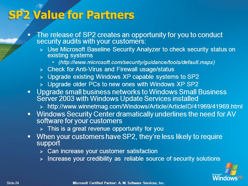Slide 24Microsoft Certified Partner: A. M. Software Services, Inc.