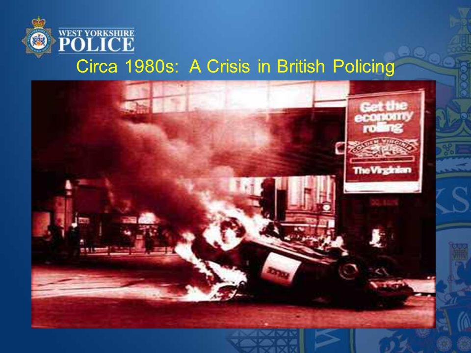 Circa 1980s: A Crisis in British Policing