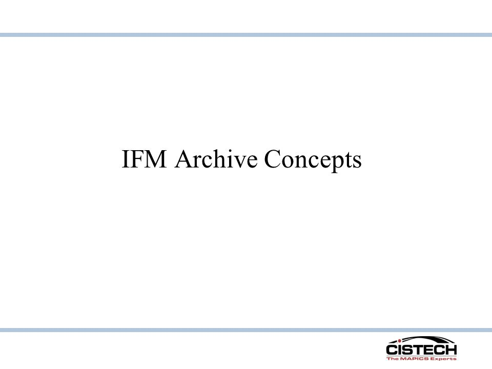 IFM Archive Concepts