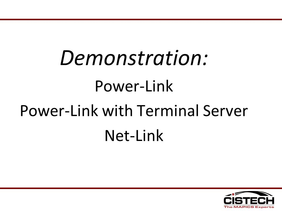 Demonstration: Power-Link Power-Link with Terminal Server Net-Link