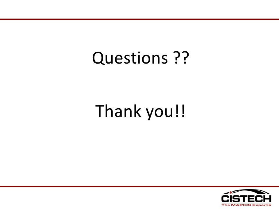 Questions ?? Thank you!!