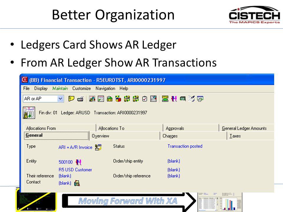 Better Organization Ledgers Card Shows AR Ledger From AR Ledger Show AR Transactions