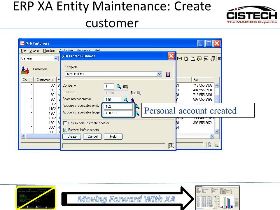 ERP XA Entity Maintenance: Create customer Personal account created