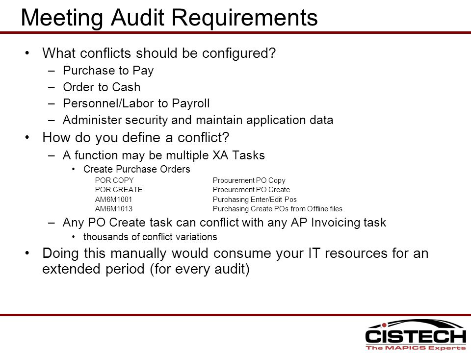 Meeting Audit Requirements What conflicts should be configured.