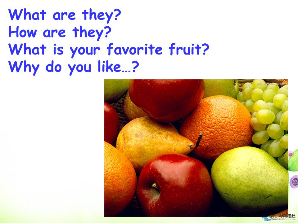 What's her favorite fruit? Why does she like it? Because… apple/tasty June