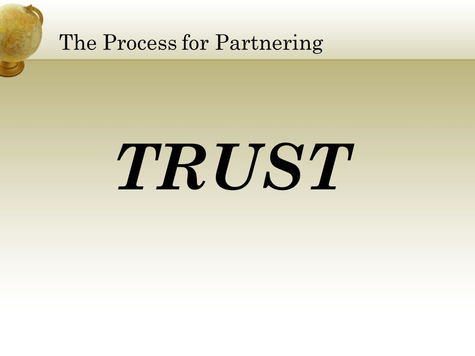 The Process for Partnering TRUST