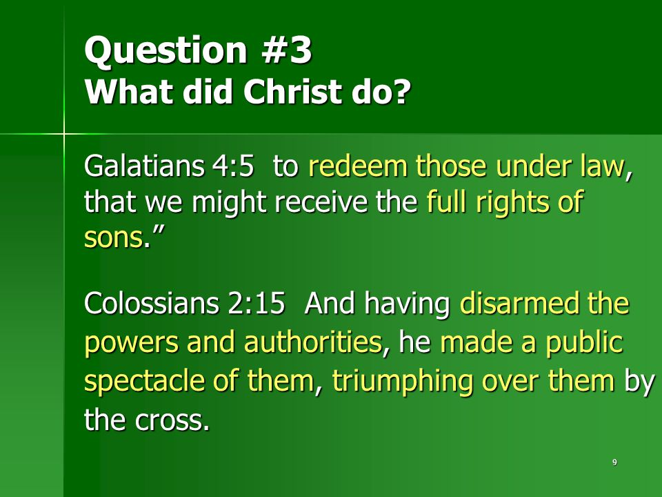 9 Question #3 What did Christ do.