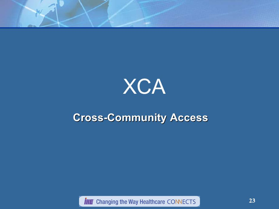23 XCA Cross-Community Access