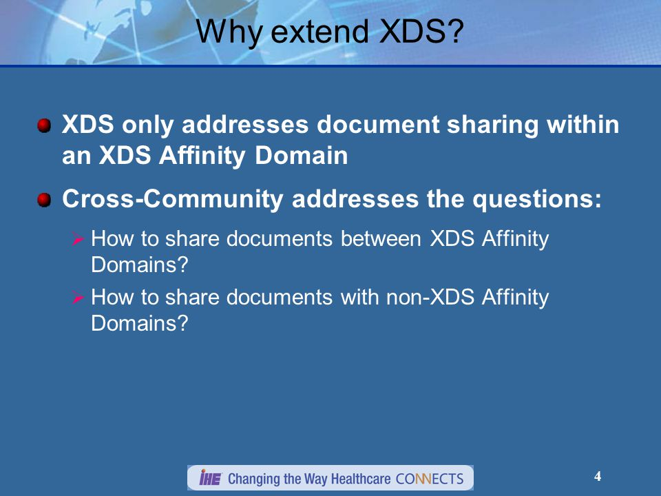 4 Why extend XDS.