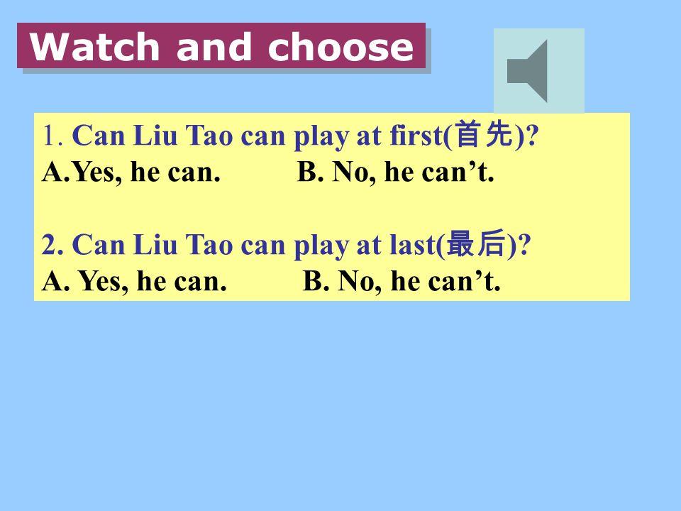 1.Can Wang Bing play basketball. 2.Can Mike play basketball.